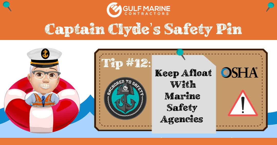 Keep Afloat With Marine Safety Agencies